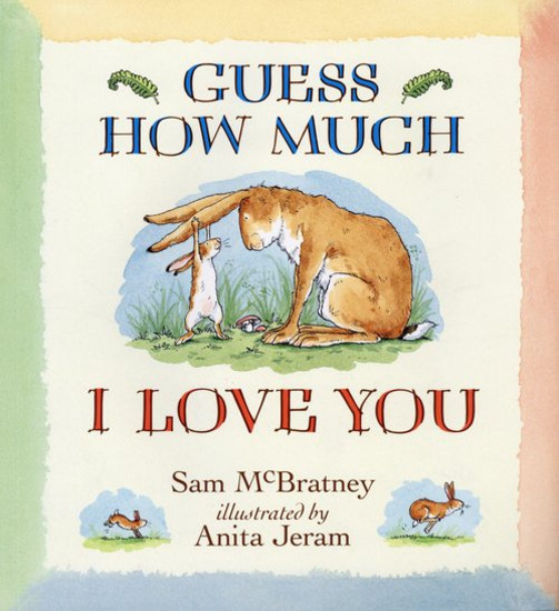 Guess How Much I Love You, read by Miss Trigg